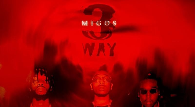 "Mixtape Download: Migos – ""3 Way"" EP"