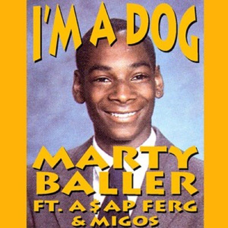 im-a-dog-marty-baller