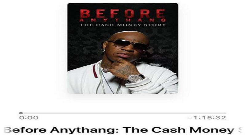 "Birdman – ""Before Anythang: The Cash Money Story"" (FULL ..."