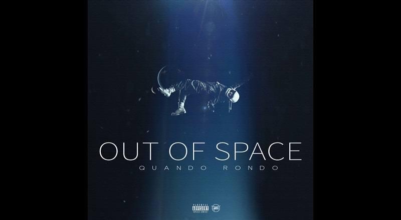 """Quando Rondo – """"Out of Space"""""""