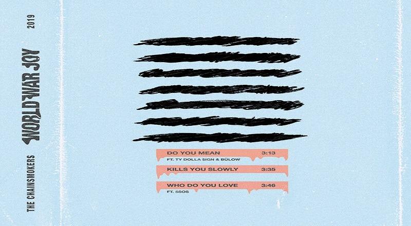 "Mixtape Download: The Chainsmokers – ""World War Joy"" EP"