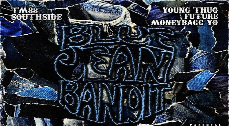 "TM88, Southside, and Moneybagg Yo release ""Blue Jean Bandit"" single, featuring Young Thug and Future."