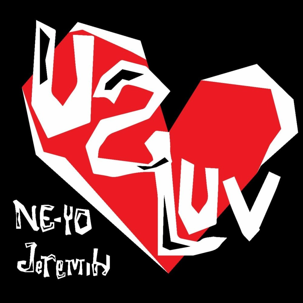 """Ne-Yo teams up with Jeremih to release his new single, """"U 2 Luv,"""" which is produced by Curtis """"Sauce"""" Wilson and Retro Future."""