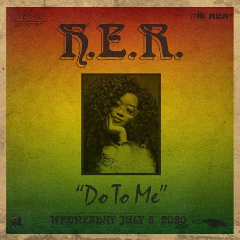 """H.E.R. returns with """"Do To Me"""" as her latest single."""