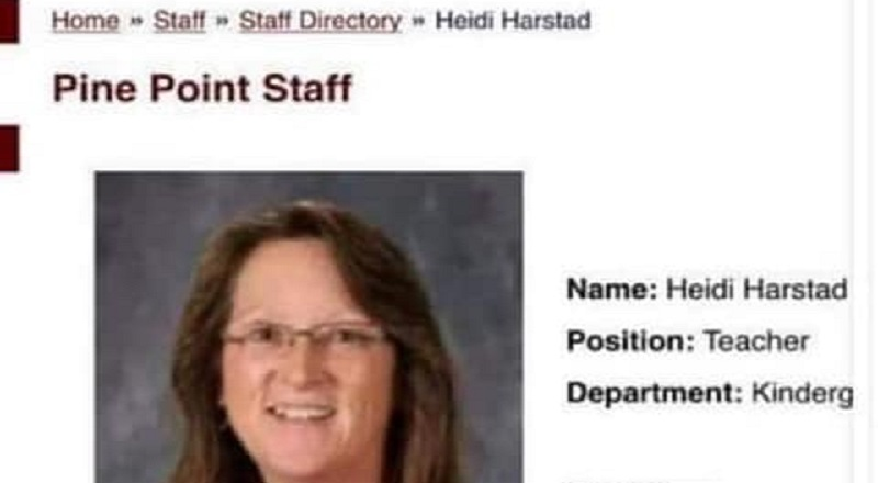 Heidi Harstad is a kindergarten teacher at Pine Point, in Minnesota. Despite such a public occupation, Harstad voiced her opinion on the Wisconsin protest, and murders. Harstad reshared a Facebook post from a man who called Kyle Rittenhouse a hero, after he traveled from Illinois to Wisonsin to kill protesters, and Harstad said that more people should do like Rittenhouse and shoot protesters.