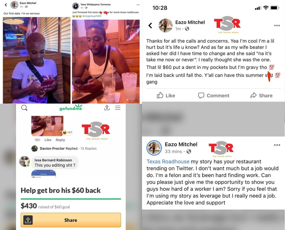 A man, Eazo Mitchel, met who he thought was a nice girl, Yane Witdayams Torrence, and sought to take her on a date. While he thought she was the one, sharing on Facebook, she was clowning him, bragging about how she finessed him for $60 for Texas Roadhouse. Her post went viral, trending on Twitter, making Texas Roadhouse the leading trending topic. People felt bad for Eazo, starting a GoFundMe for him to get his $60 back, netting him $430, and he, as an ex-con, revealed he was having a hard time finding work, so he asked Texas Roadhouse for a job, meanwhile Yane has disappeared from Facebook.