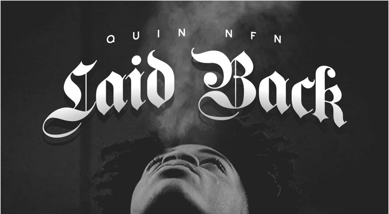 Quin NFN Laid Back