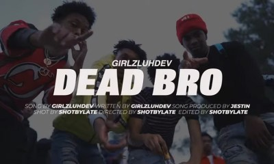 GirlzLuhDev Dead Bro music video