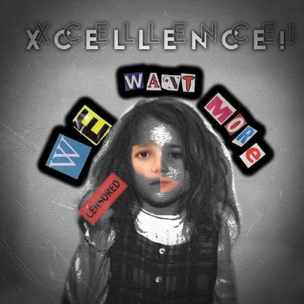 Xcellence We Want More