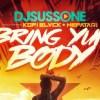 DJ Suss One Bring Yuh Body
