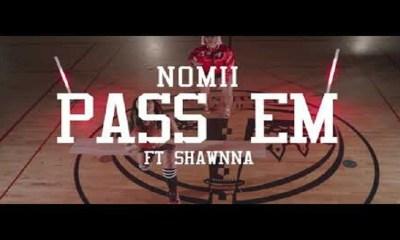 Nomii Pass Em music video