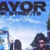 Rah Swish Mayor of the Streets stream
