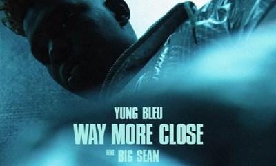 Yung Bleu new single Way More Close