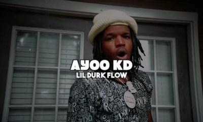Ayoo KD Lil Durk Flow music video