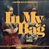 Justine Skye In My Bag music video