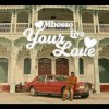 Mbosso Your Love music video