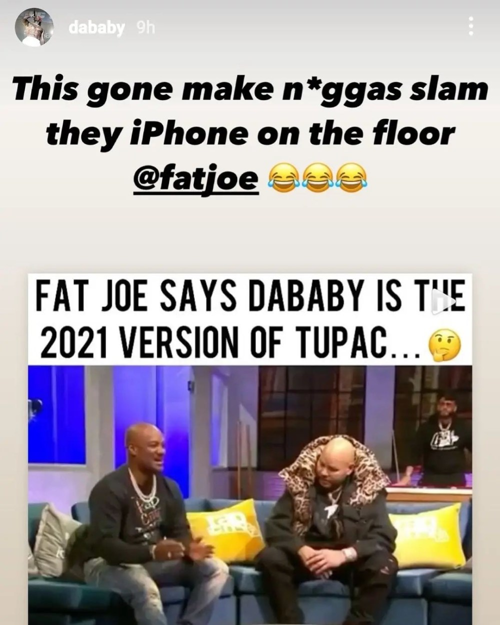 Fat Joe says DaBaby is 2021's Tupac and DaBaby agrees