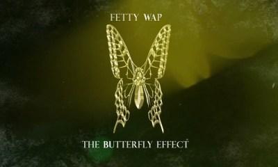 Fetty Wap The Butterfly Effect