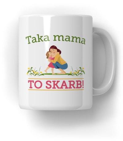 Taka Mama To Skarb