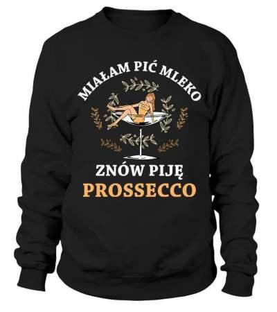 Znów piję Prossecco