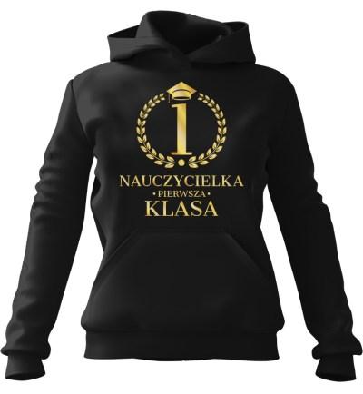 Bluza z kapturem Nauczycielka 1 Klasa Czarna