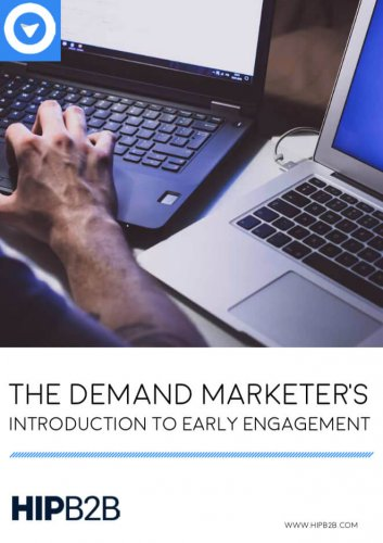 The Demand Marketers Introduction to Early Engagement