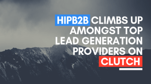 hipb2b_climbs_up_amongst_top_lead_generation_providers_on_clutch