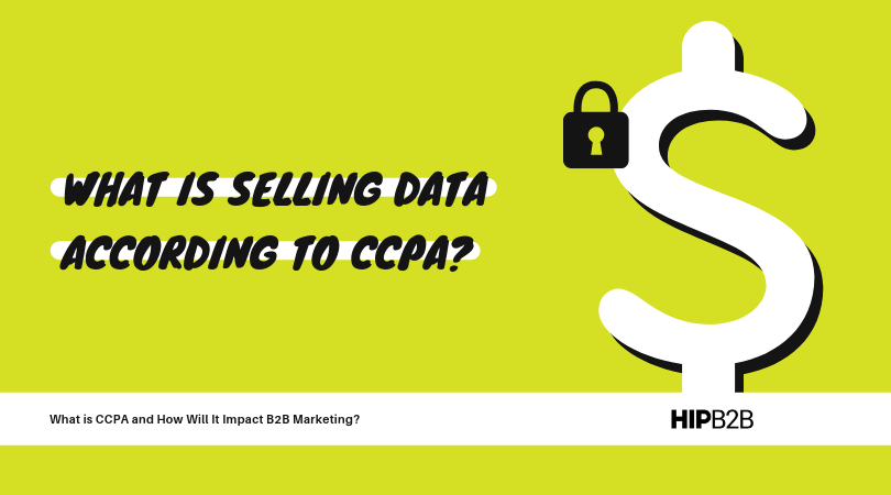 What is selling data according to CCPA?