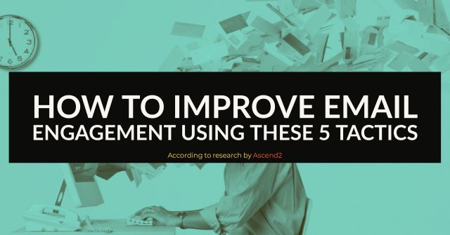 00_How to Improve Email Engagement Using These 5 Tactics