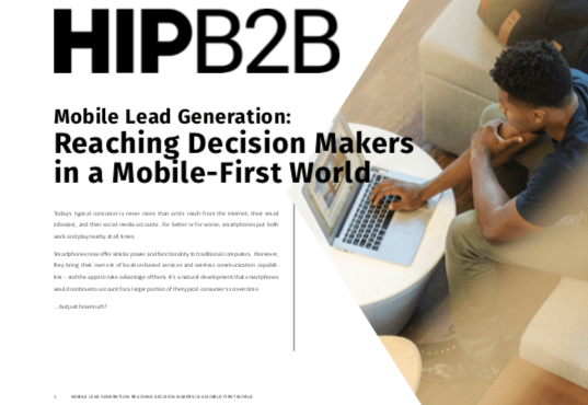 Reaching Decision Makers in a Mobile-First World