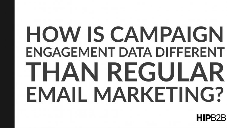 2. How is Campaign Engagement Data Different than Regular Email Marketing?