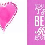 Je bent de beste moeder ooit!