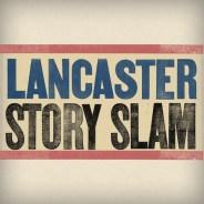 Lancaster Story Slam