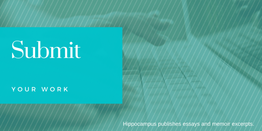 How to Submit: Creative Nonfiction Submissions | Hippocampus