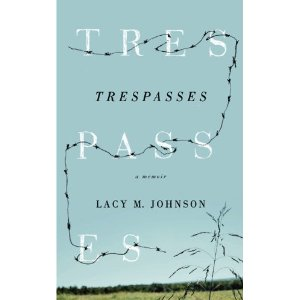 cover trespasses a memoir