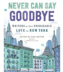 cover of never can say goodbye book - older new york buildings with skycrapers towering