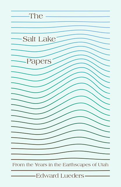 cover of salt lake papers - title and author name over thin blue lines resemebling waves