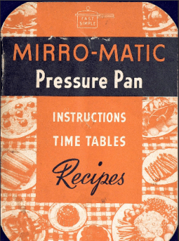 Mirro-Matic Vintage Pressure Pan Instruction Manual & Recipes
