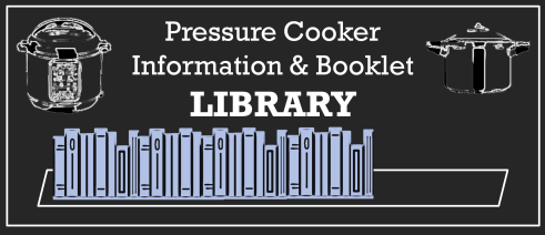 Pressure Cooker Info & Pressure Cooker Manual Library