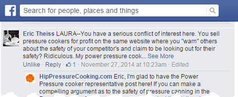 """Eric Theiss: LAURA -- You have a serious conflict of interest here. You sell pressure cookers for profit on the same website where you """"warn"""" others about the safety of your commpetitor's and claim to be looking out for their safety? Ridiculous. My power pressure cook... See More"""