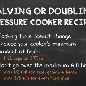 How to Halve or Double A Pressure Cooker Recipe