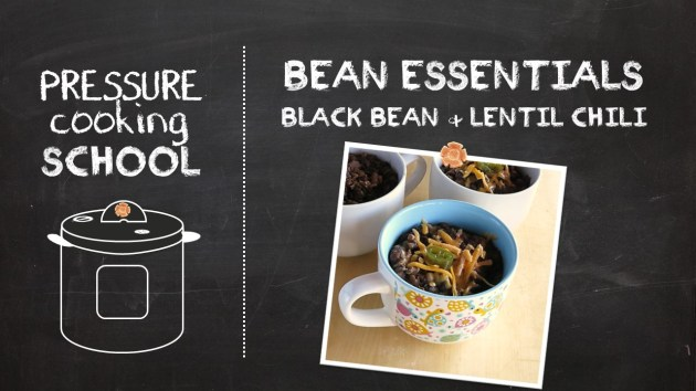 Bean Essentials - Pressure Cooking School