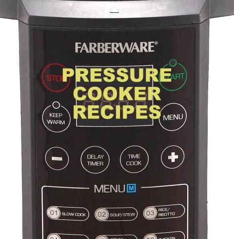 Farberware 7 In 1 1st Gen Pressure Cooker Recipe Booklet ⋆ Hip Pressure Cooking