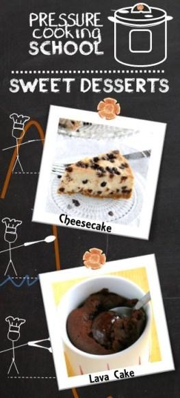 Pressure Cooking School - Sweet Desserts (Instant Pot)