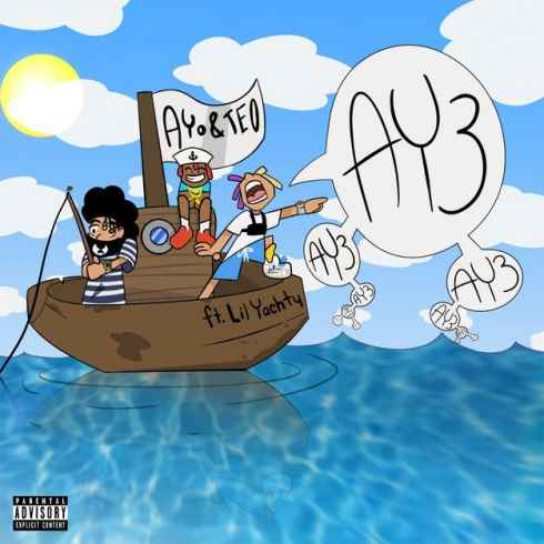 Ayo & Teo – Ay3 ft. Lil Yachty Mp3 Download