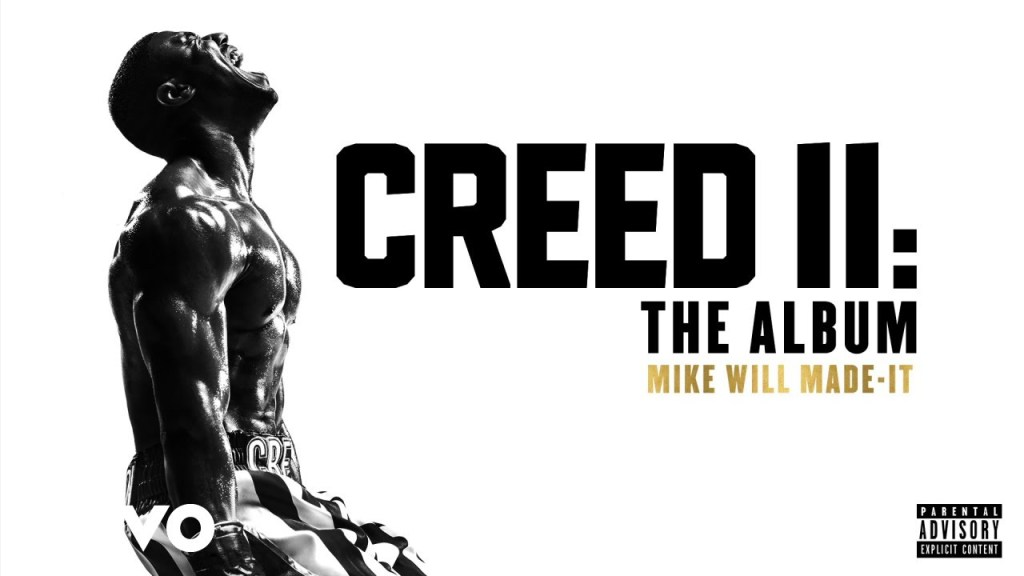"""Mike Will Made """"Creed II"""" Soundtrack"""