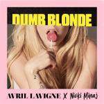 download Avril Lavigne feat. Nicki Minaj - Dumb Blonde Lyric Video