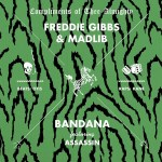 Freddie Gibbs and Madlib – Bandana featuring Assassin