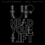 Tatiana Manaois – Lift Your Head Up  (Official Audio)