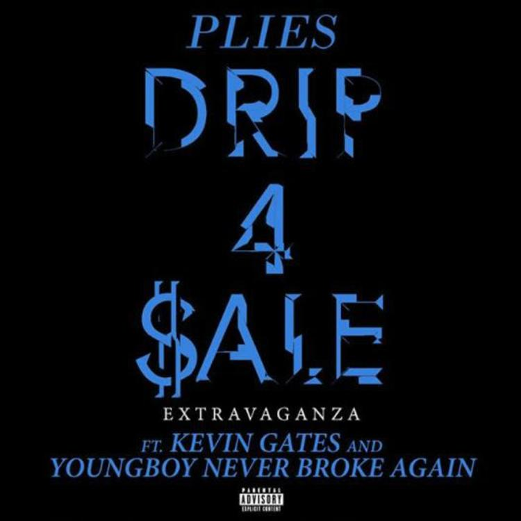 Plies – Drip 4 Sale Extravaganza (ft. Kevin Gates & Youngboy Never Broke Again) [Official Audio]